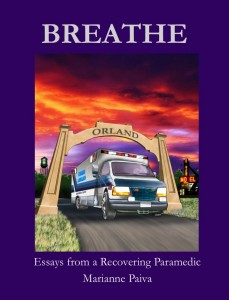 """breathe essays from a recovering paramedic My heart began to race and adrenaline surged i wanted to shout, """"i can't fucking breathe get me out of here"""" but i couldn't my panic made me combative with the paramedic just before the winds picked up even more, the crew got the helicopter airborne i heard the whoosh of the blades then blackness."""